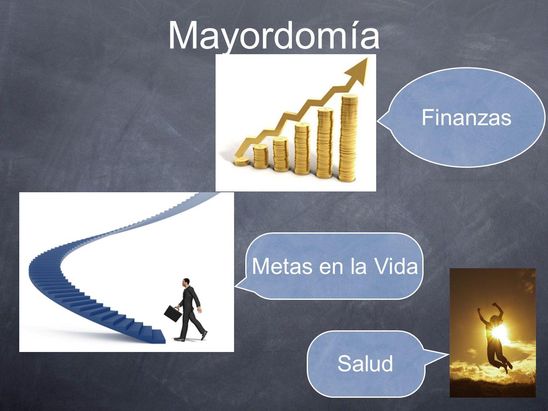 Mayordomía Finanzas Metas en la Vida Salud