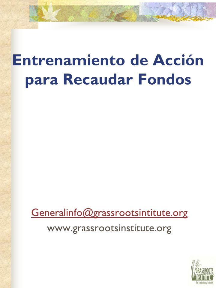 Entrenamiento de Acción para Recaudar Fondos Generalinfo@grassrootsintitute.org www.grassrootsinstitute.org