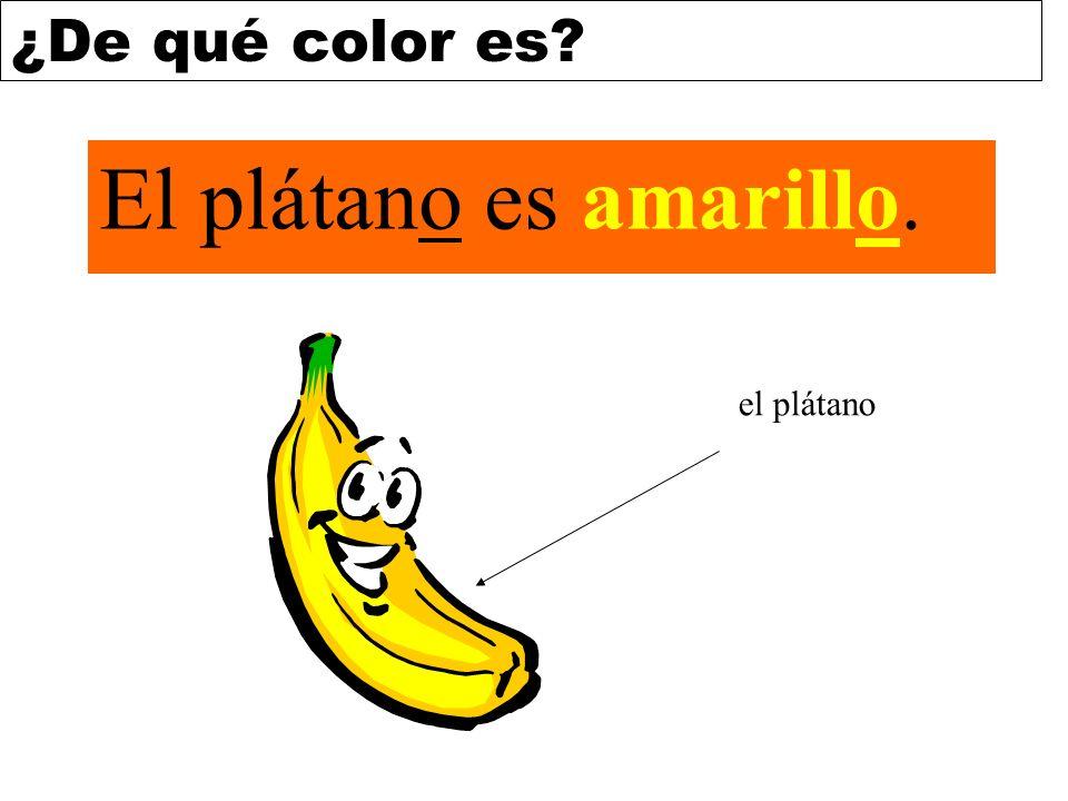 ¿De qué color es? El plátano es amarillo. el plátano