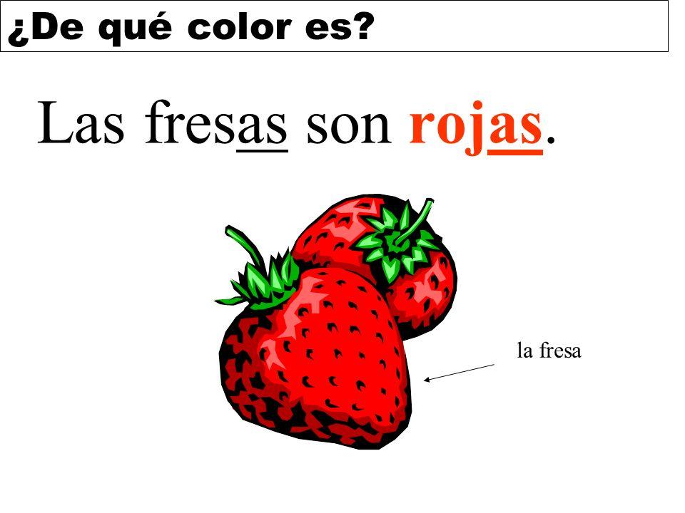 ¿De qué color es? Las fresas son rojas. la fresa
