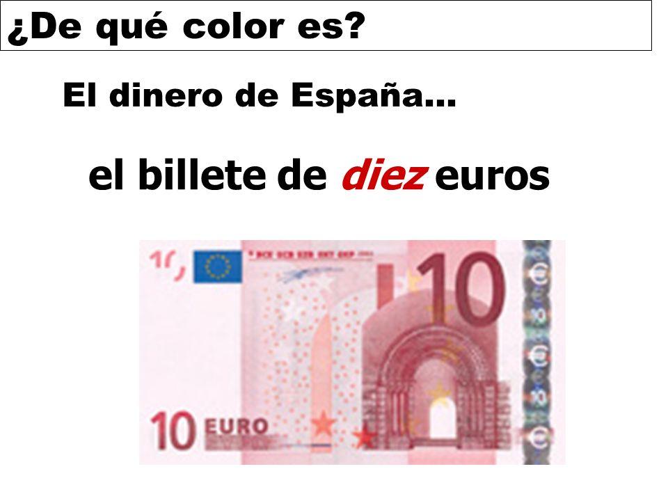 ¿De qué color es? El dinero de España… el billete de diez euros