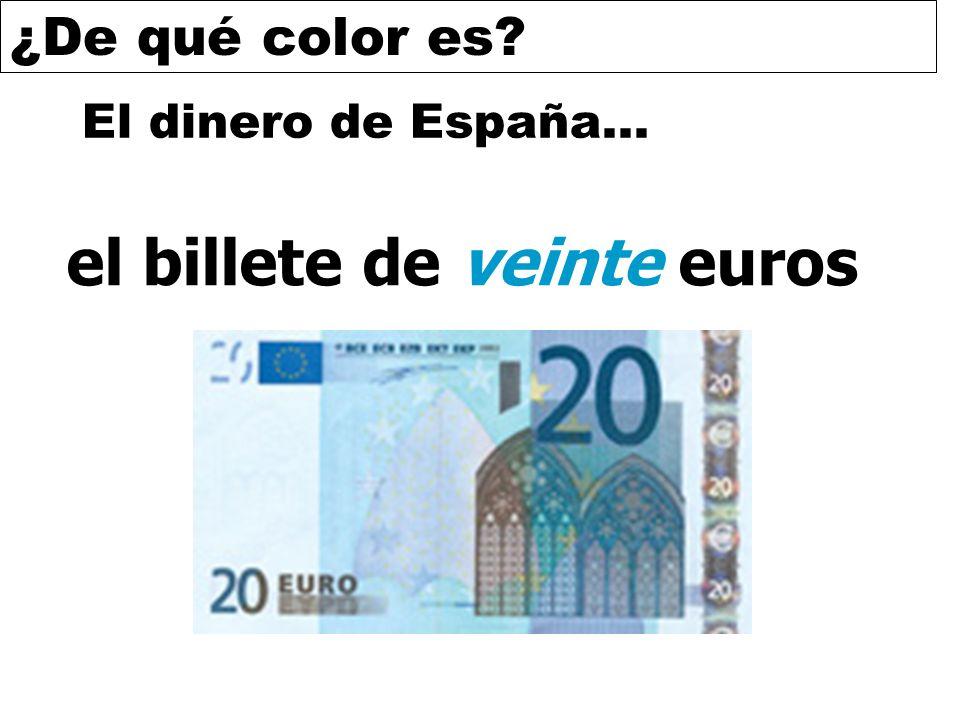 ¿De qué color es? El dinero de España… el billete de veinte euros