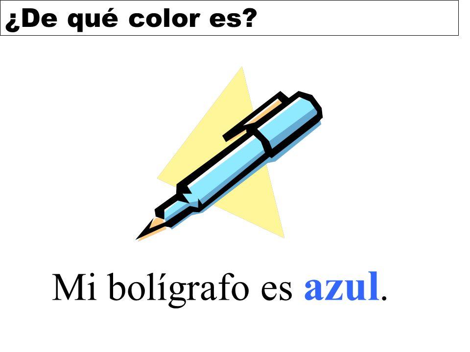 ¿De qué color es? Mi bolígrafo es azul.
