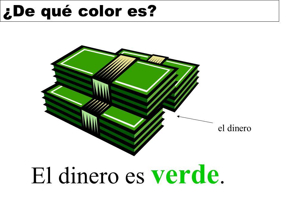 ¿De qué color es? El dinero es verde. el dinero
