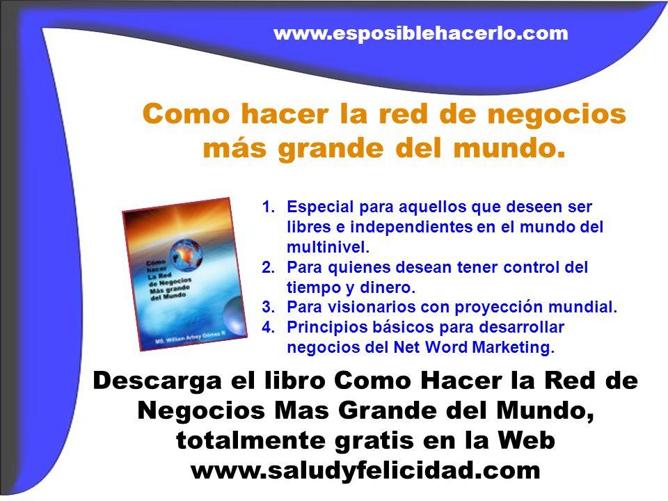 Descarga el libro sagrado de la sabiduría, totalmente gratis en la Web www.esposiblehacerlo.com 1.Conoce las revelaciones mas sagradas para elevar el