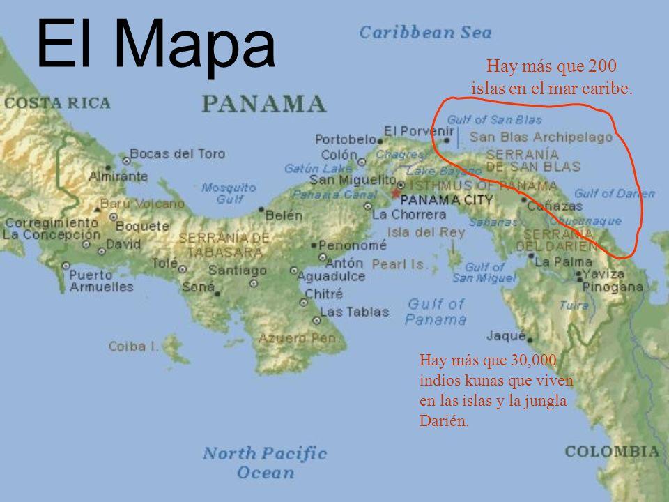 El Mapa Hay más que 200 islas en el mar caribe. Hay más que 30,000 indios kunas que viven en las islas y la jungla Darién.