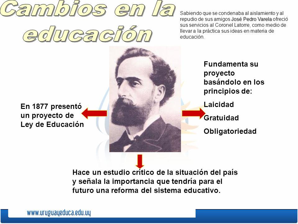 En 1877 presentó un proyecto de Ley de Educación Hace un estudio crítico de la situación del país y señala la importancia que tendría para el futuro u