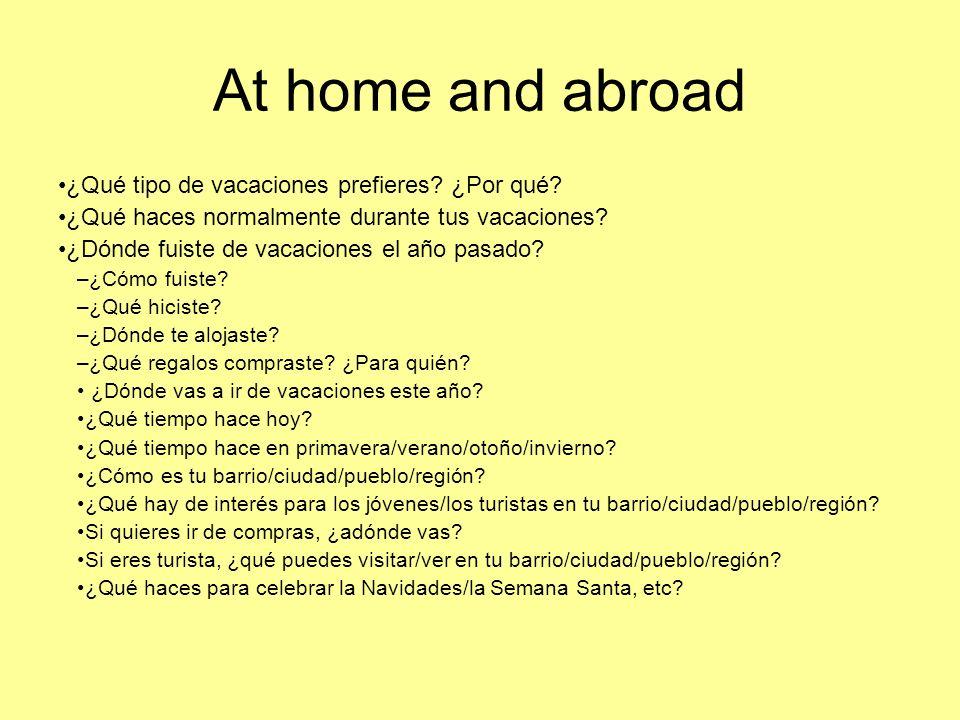 At home and abroad - Higher ¿Qué opinas de tu barrio/ciudad/pueblo/región.