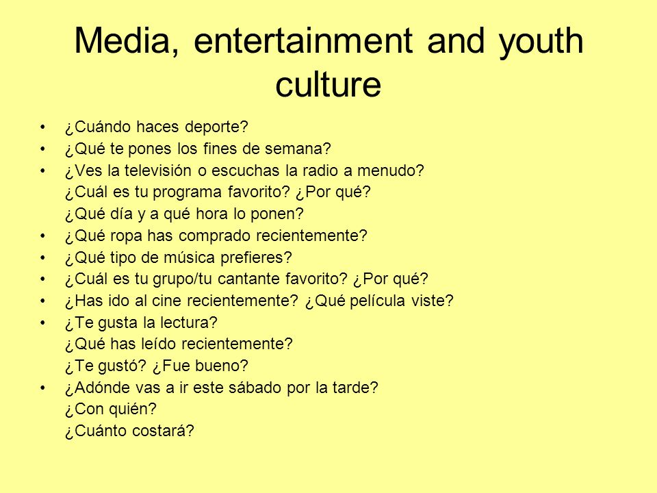 Media, entertainment and youth culture ¿Cuándo haces deporte.