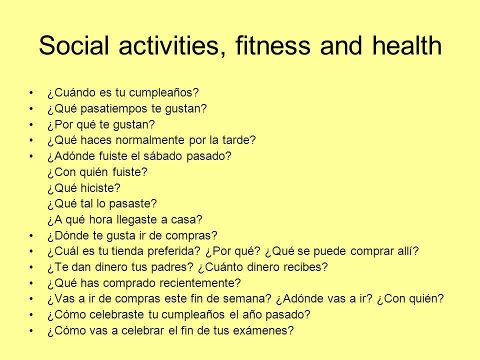 Social activities, fitness and health - Higher Describe tu fin de semana ideal.