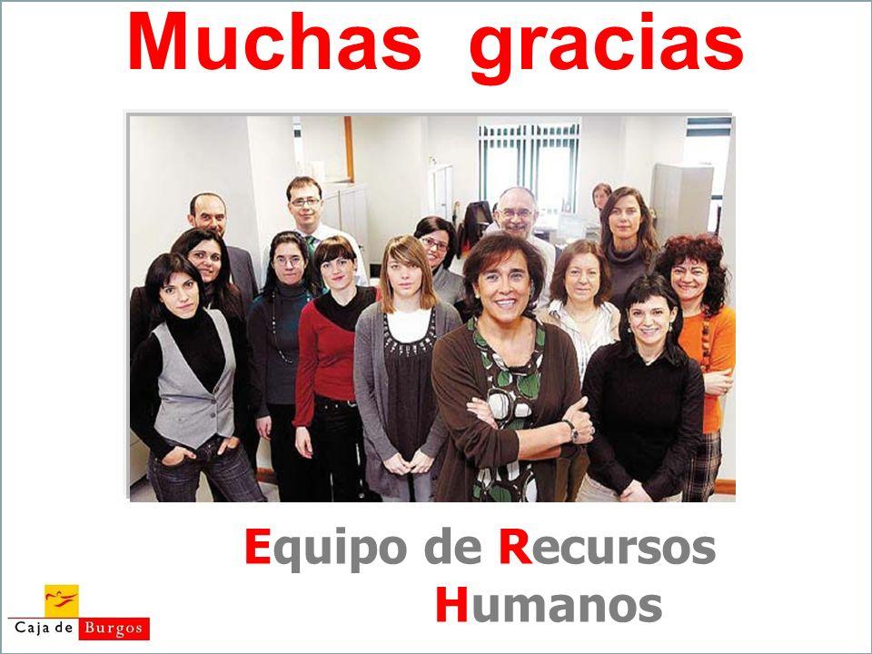 Muchas gracias Equipo de Recursos Humanos