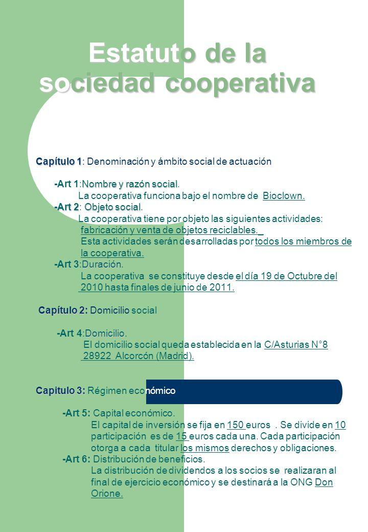Capitulo 4: Capitulo 4: Órganos de la sociedad -Art 7: Régimen y organización cooperativa.