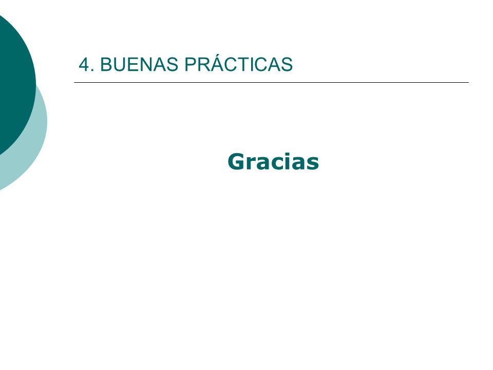4. BUENAS PRÁCTICAS Gracias