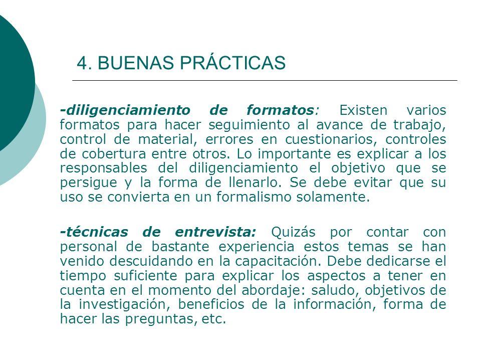4. BUENAS PRÁCTICAS -diligenciamiento de formatos: Existen varios formatos para hacer seguimiento al avance de trabajo, control de material, errores e
