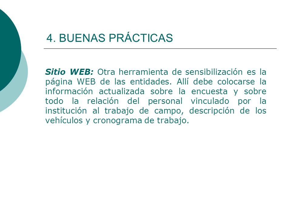 4. BUENAS PRÁCTICAS Sitio WEB: Otra herramienta de sensibilización es la página WEB de las entidades. Allí debe colocarse la información actualizada s