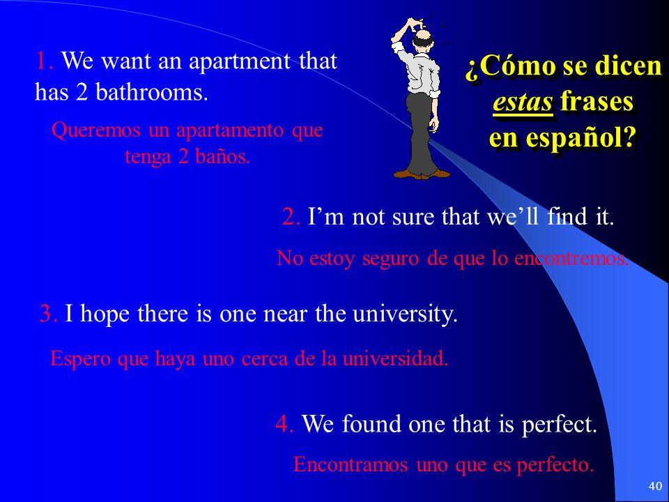 39 ¿Cómo se dicen estas frases en español.¿Cómo se dicen estas frases en español.
