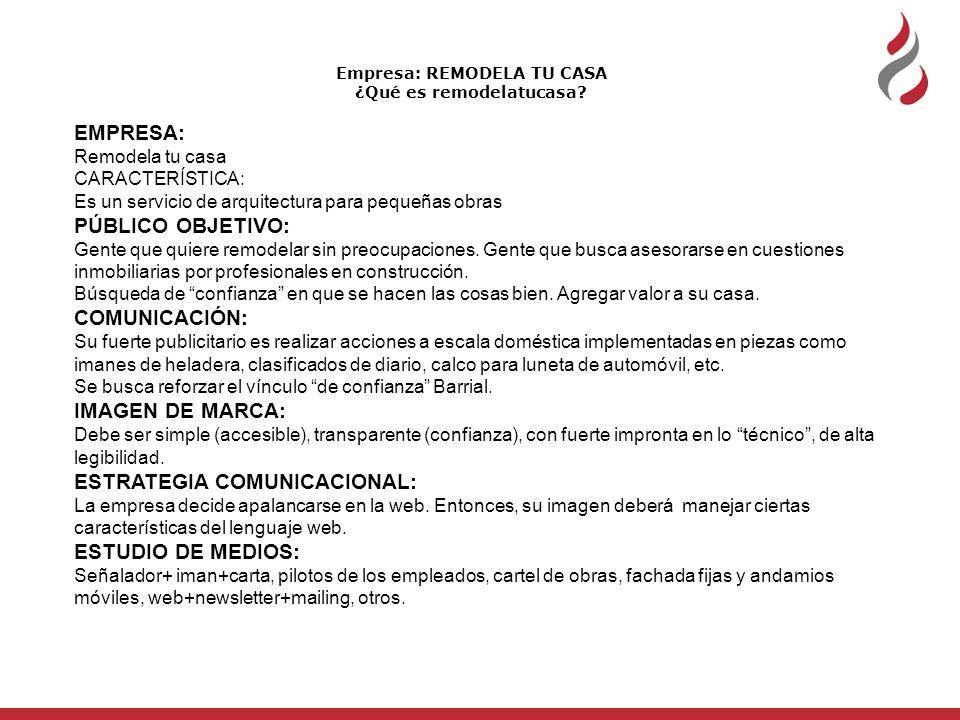 Empresa: REMODELA TU CASA ¿Qué es remodelatucasa.