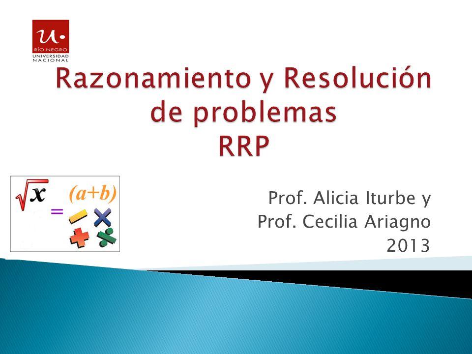 Prof. Alicia Iturbe y Prof. Cecilia Ariagno 2013