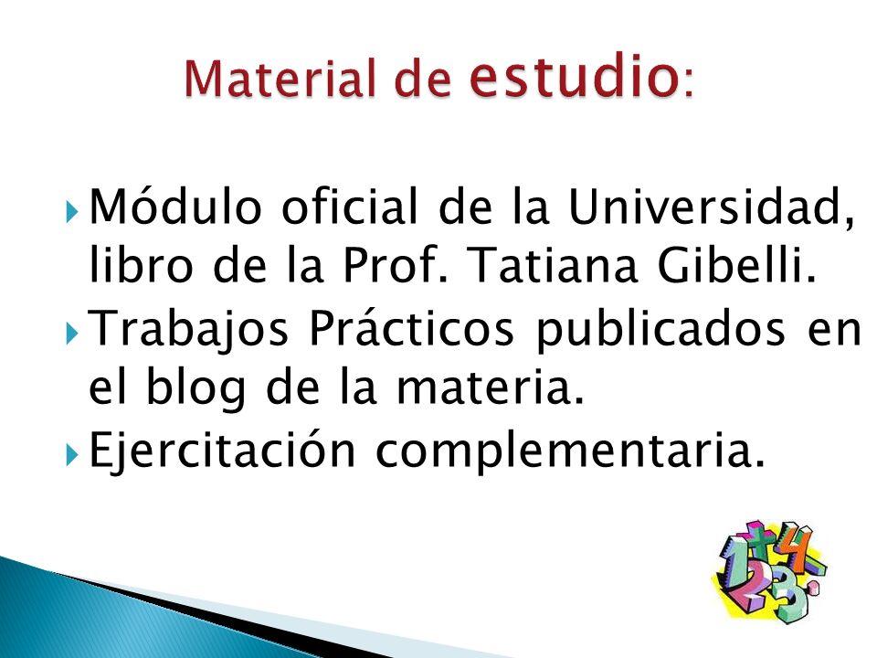 Módulo oficial de la Universidad, libro de la Prof.