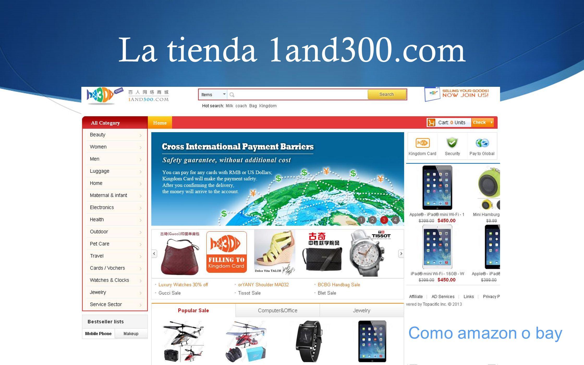 La tienda 1and300.com Como amazon o bay