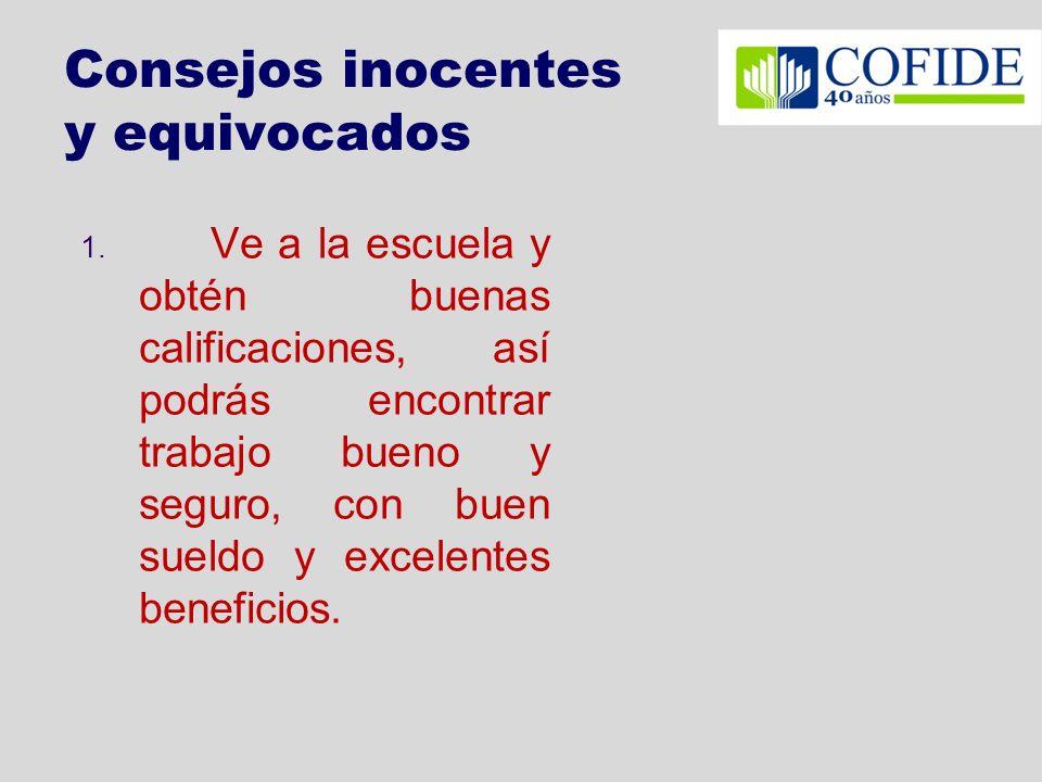 Consejos inocentes y equivocados 1.