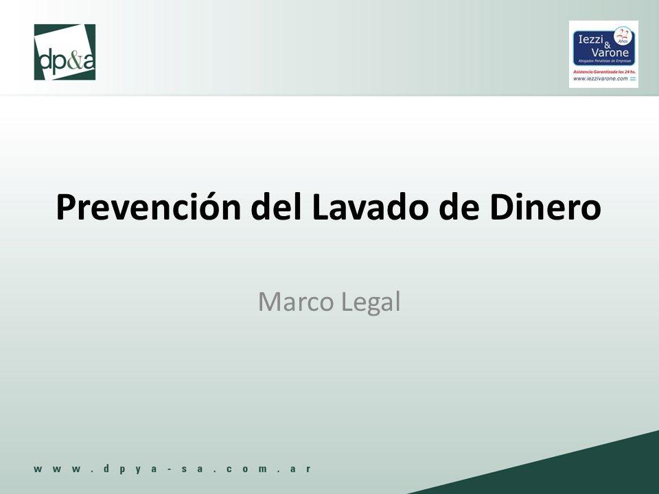 Prevención del Lavado de Dinero Marco Legal