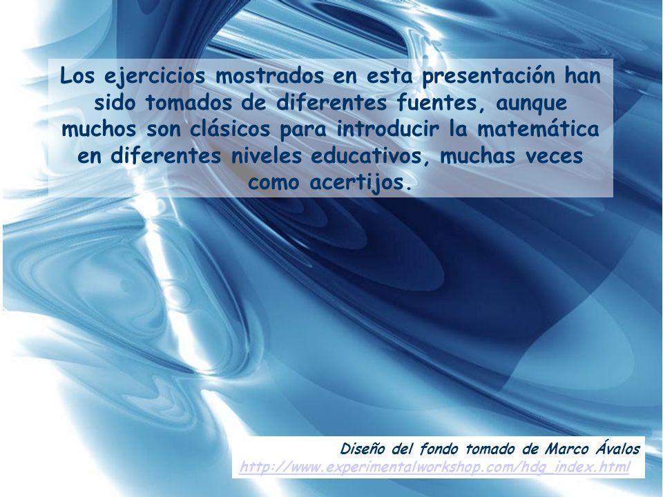 Diseño del fondo tomado de Marco Ávalos http://www.experimentalworkshop.com/hdg_index.html Los ejercicios mostrados en esta presentación han sido toma