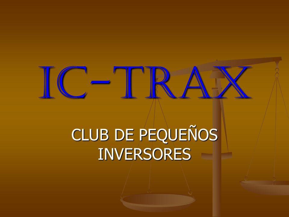 IC-TRAX CLUB DE PEQUEÑOS INVERSORES