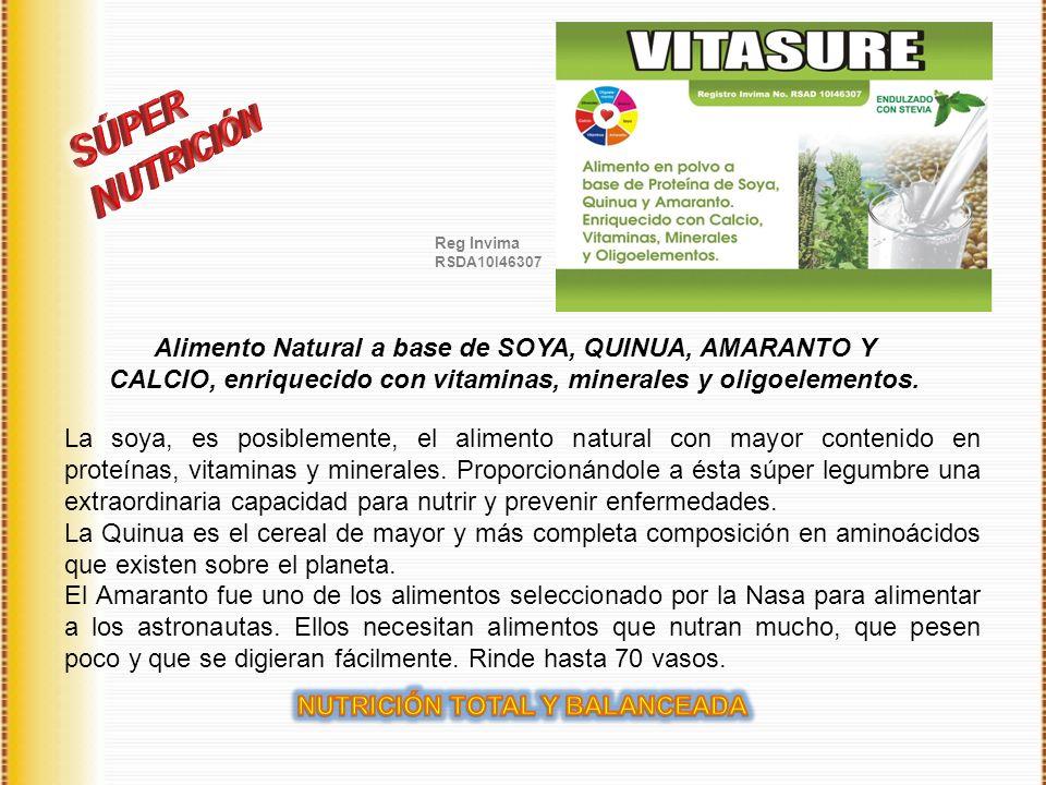 Alimento Natural a base de SOYA, QUINUA, AMARANTO Y CALCIO, enriquecido con vitaminas, minerales y oligoelementos. Reg Invima RSDA10I46307