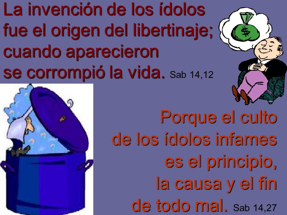 No les bastó errar en el conocimiento de Dios; sufriendo muchos males por causa de su ignorancia, han llegado a dar a esos males el nombre de paz. Sap