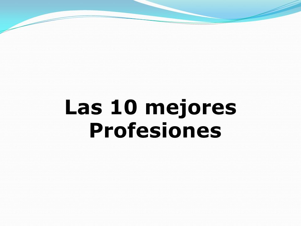 Las 10 mejores Profesiones