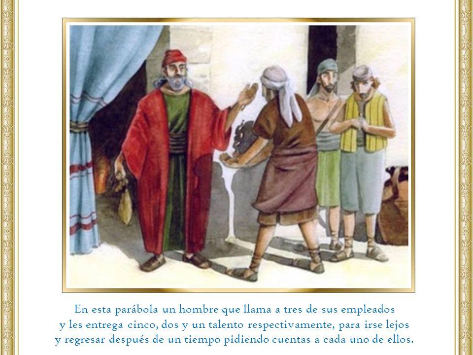 El hombre que yéndose lejos representa a Jesús.Su ir en un viaje representa la ascensión de Jesús.
