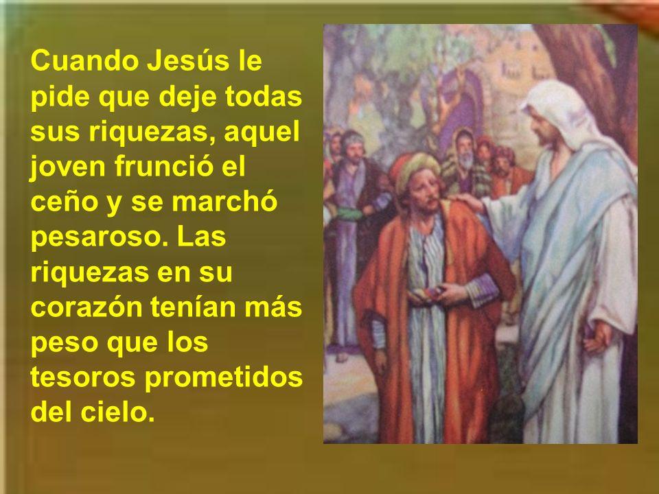 Jesús le mira con cariño a aquel joven, porque ha cumplido los mandamientos. Pero Jesús tiene unos planes mejores para él, quizá entrar en el grupo de