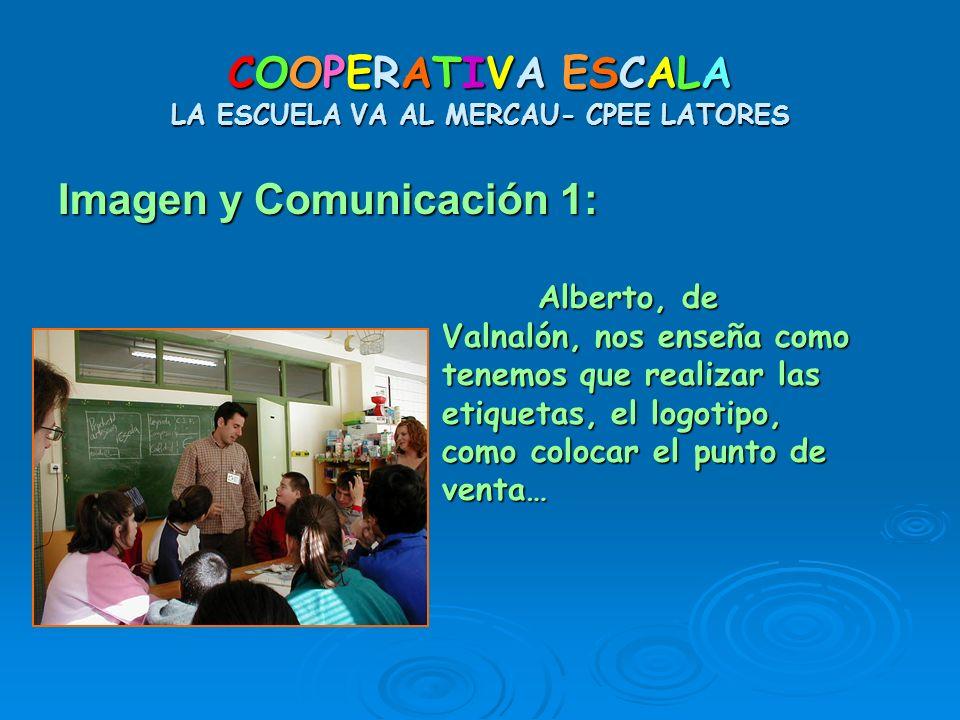 COOPERATIVA ESCALA LA ESCUELA VA AL MERCAU- CPEE LATORES Imagen y Comunicación 1: Alberto, de Valnalón, nos enseña como tenemos que realizar las etiqu