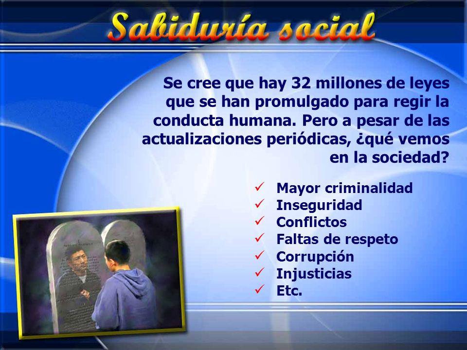 Se cree que hay 32 millones de leyes que se han promulgado para regir la conducta humana. Pero a pesar de las actualizaciones periódicas, ¿qué vemos e