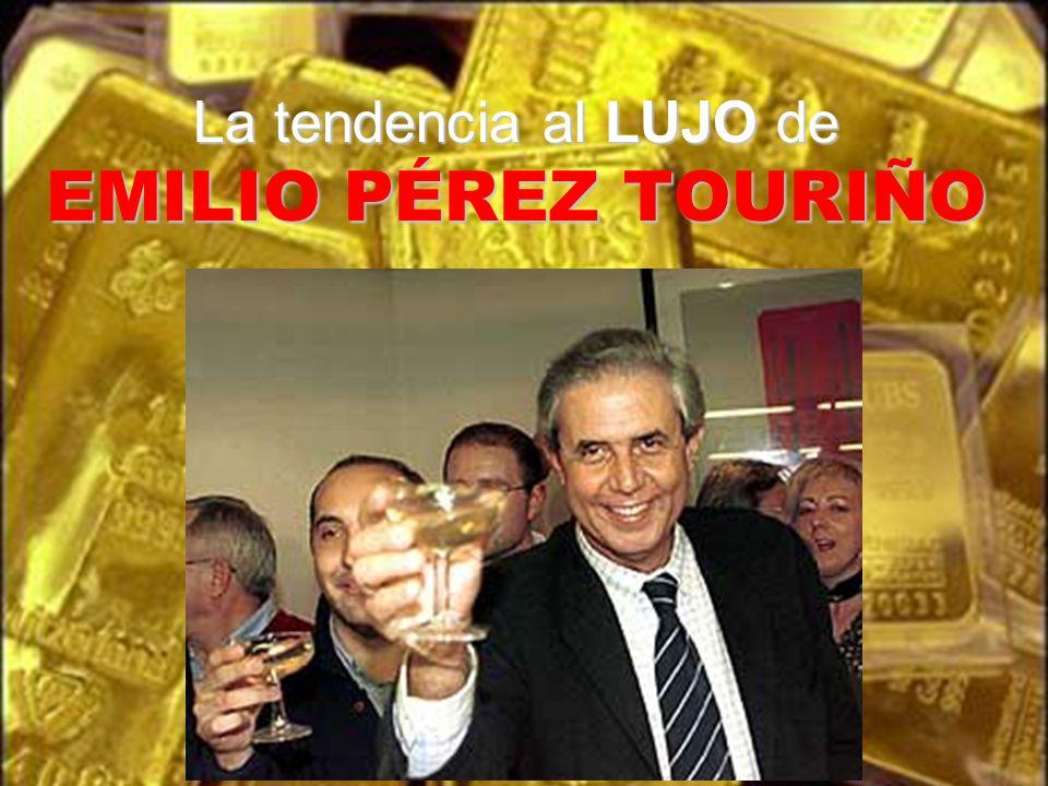 La tendencia al LUJO de EMILIO PÉREZ TOURIÑO