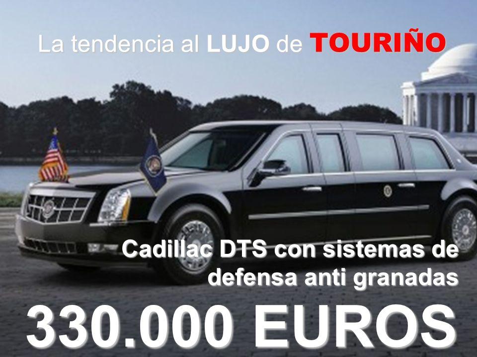 La tendencia al LUJO de TOURIÑO 330.000 EUROS Cadillac DTS con sistemas de defensa anti granadas