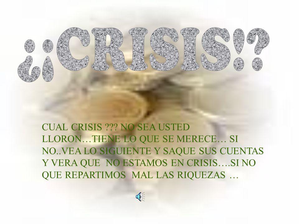 CUAL CRISIS ??.