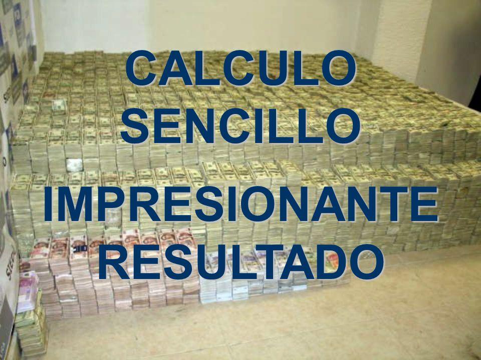 CALCULO SENCILLO IMPRESIONANTE RESULTADO
