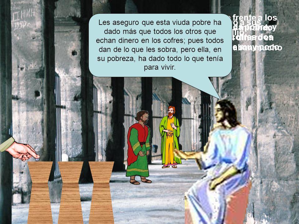 Jesús estaba sentado frente a los cofres de las ofrendas mirando cómo la gente echaba dinero en ellos. Muchos ricos echaban mucho dinero. En esto lleg