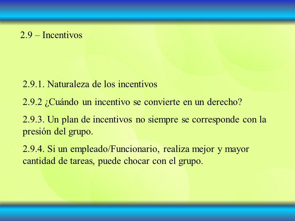 2.9 – Incentivos 2.9.1.