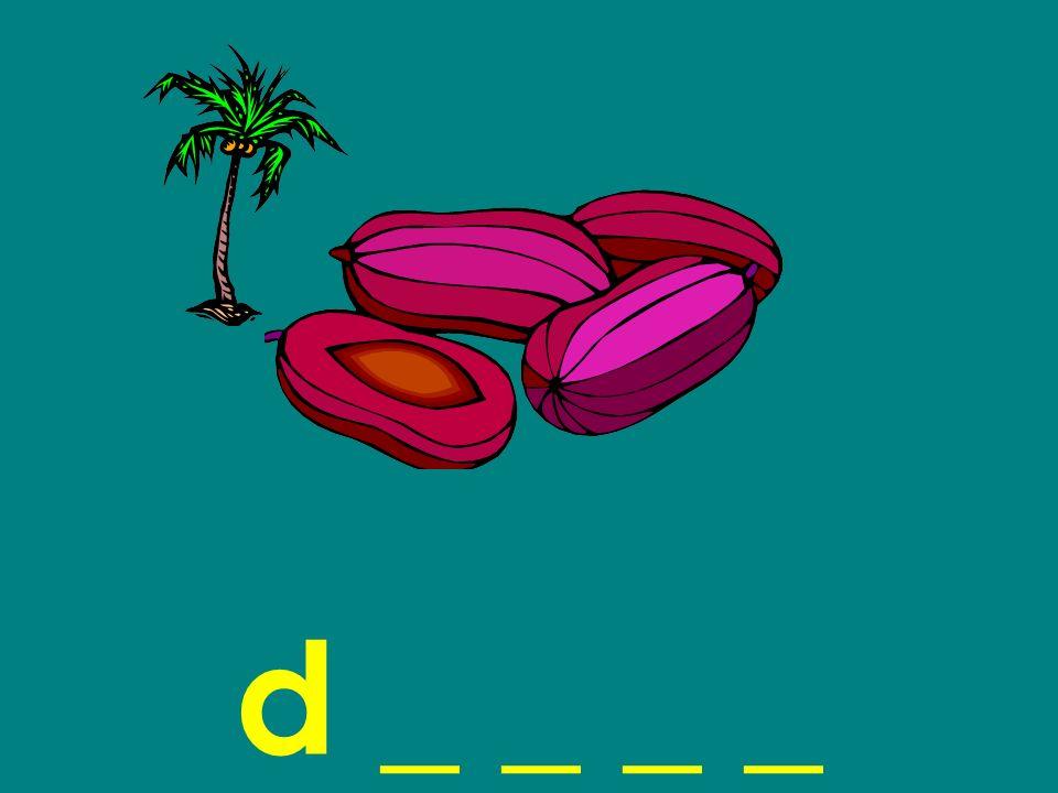 d _ _ _ _