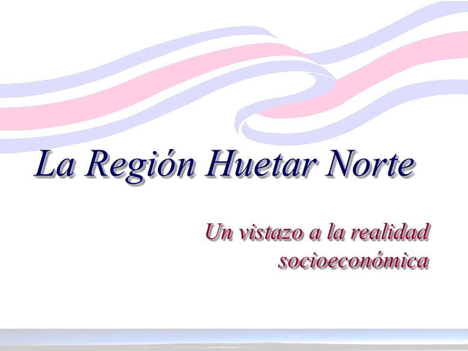 La Región Huetar Norte Un vistazo a la realidad socioeconómica