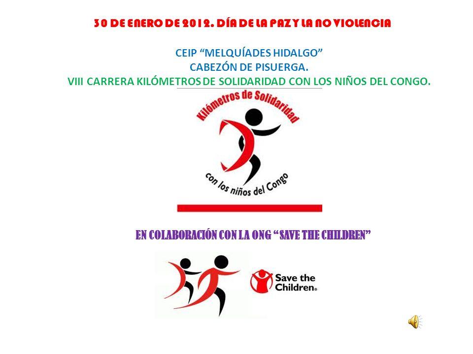 30 DE ENERO DE 2012. DÍA DE LA PAZ Y LA NO VIOLENCIA CEIP MELQUÍADES HIDALGO CABEZÓN DE PISUERGA.
