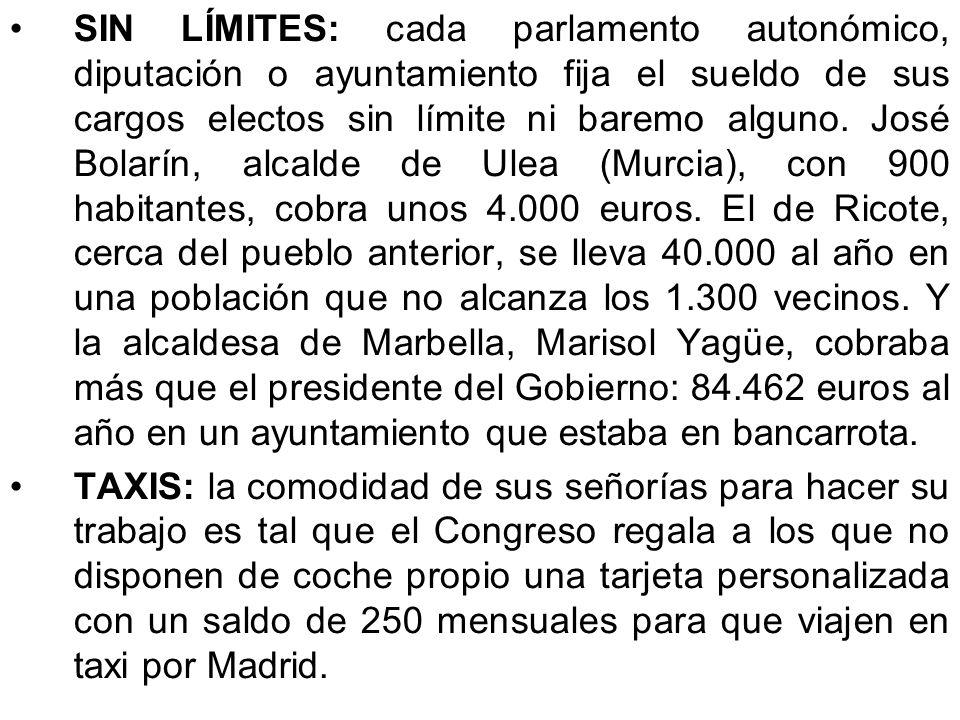 DIETAS: los parlamentarios que no viven en Madrid reciben, además del sueldo, otros 1.823 euros al mes por sus supuestos gastos de manutención y aloja