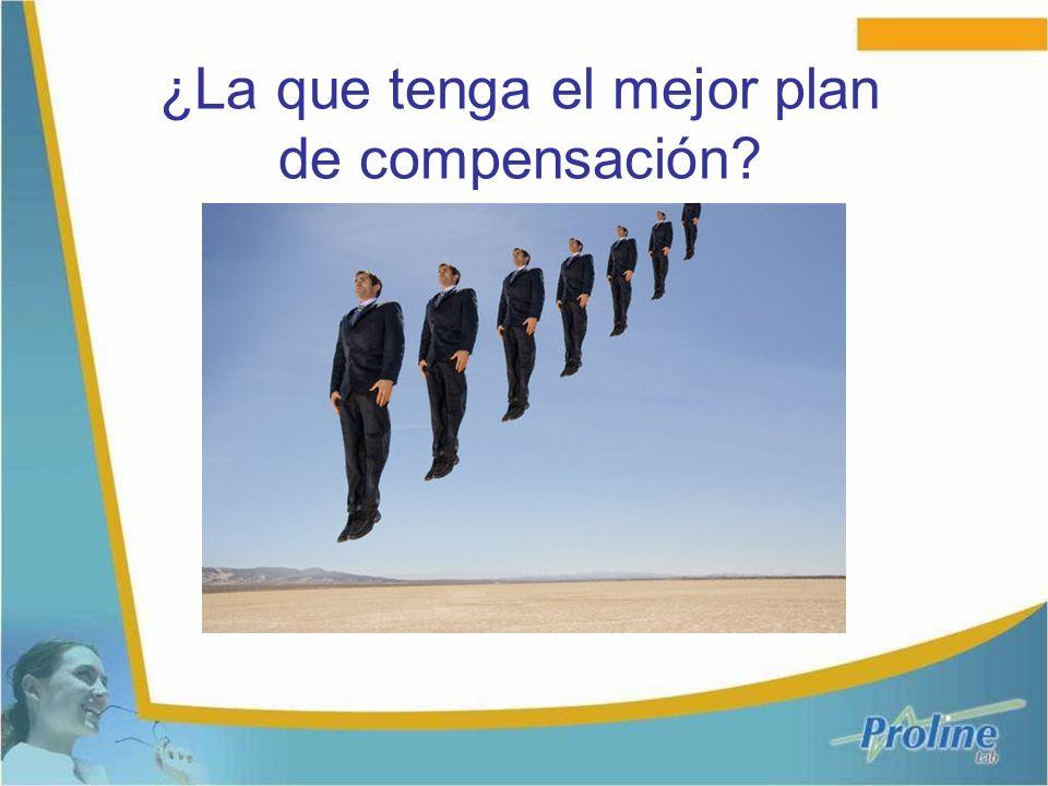 ¿La que tenga el mejor plan de compensación?