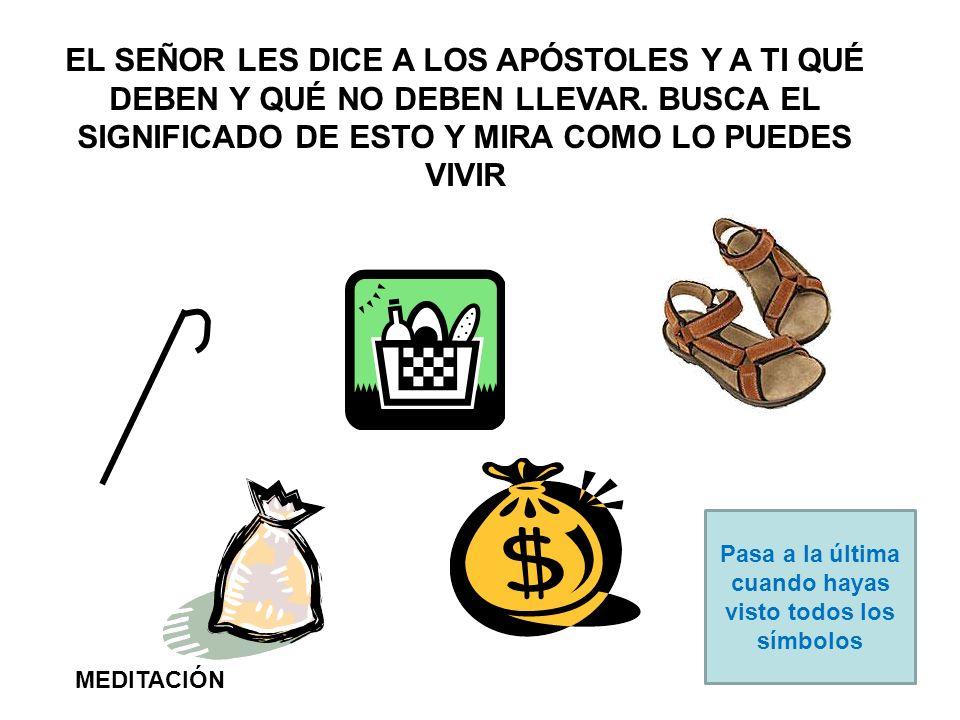 EL SEÑOR LES DICE A LOS APÓSTOLES Y A TI QUÉ DEBEN Y QUÉ NO DEBEN LLEVAR.