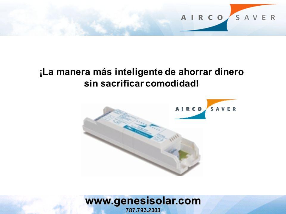 ¡La manera más inteligente de ahorrar dinero sin sacrificar comodidad! www.genesisolar.com787.793.2303