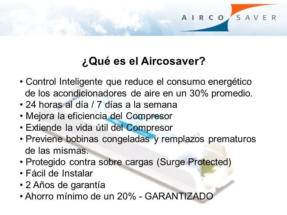 ¿Qué es el Aircosaver? Control Inteligente que reduce el consumo energético de los acondicionadores de aire en un 30% promedio. 24 horas al día / 7 dí
