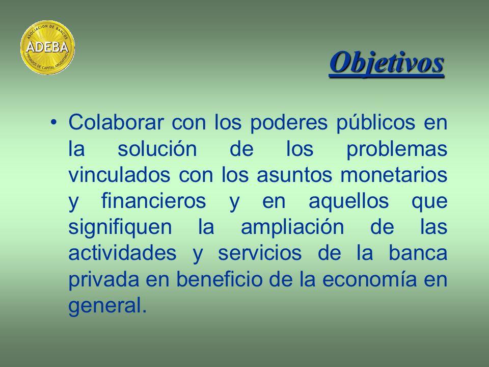 Colaborar con los poderes públicos en la solución de los problemas vinculados con los asuntos monetarios y financieros y en aquellos que signifiquen l